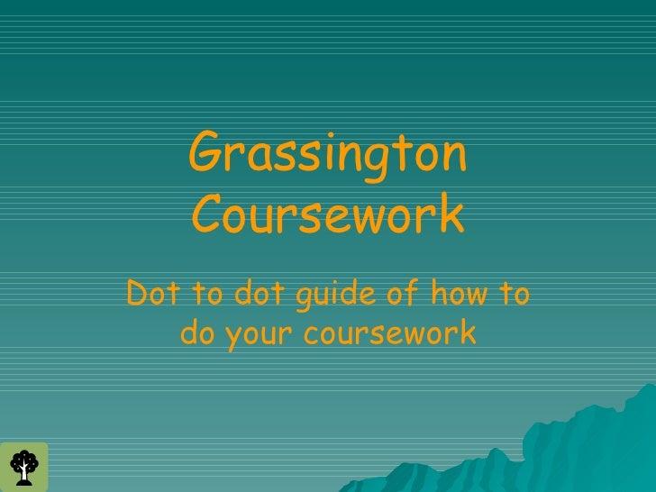 Courseworkguide Grassington