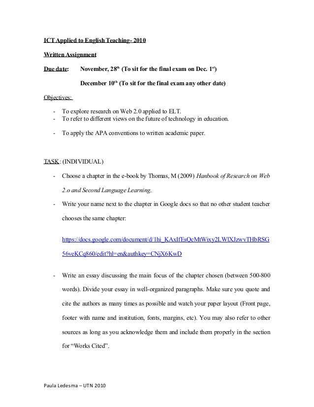 ICT Applied to English Teaching- 2010 Written Assignment Due date: November, 28th (To sit for the final exam on Dec. 1st )...