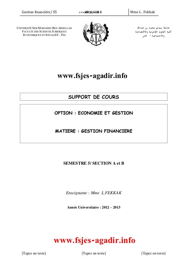 Gestion financière/ S5 Mme L . Fekkak [Tapez un texte] [Tapez un texte] [Tapez un texte] SUPPORT DE COURS OOPPTTIIOONN :: ...