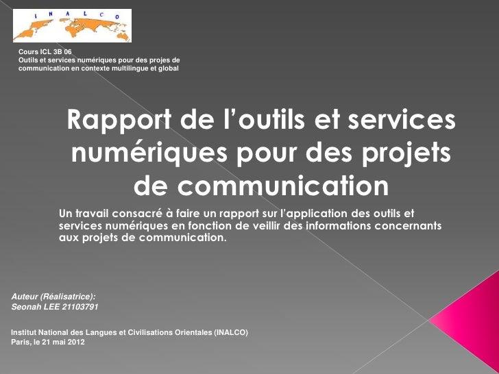 Cours ICL 3B 06  Outils et services numériques pour des projes de  communication en contexte multilingue et global        ...