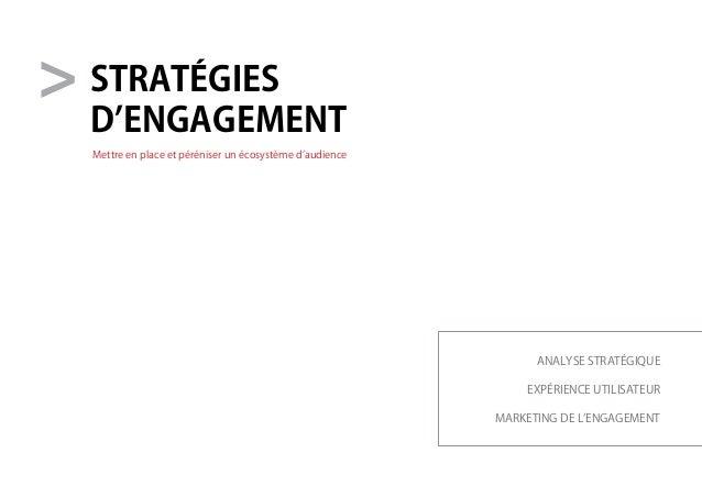 stratégies d'engagement analyse stratégique expérience utilisateur marketing de l'engagement Mettre en place et péréniser ...