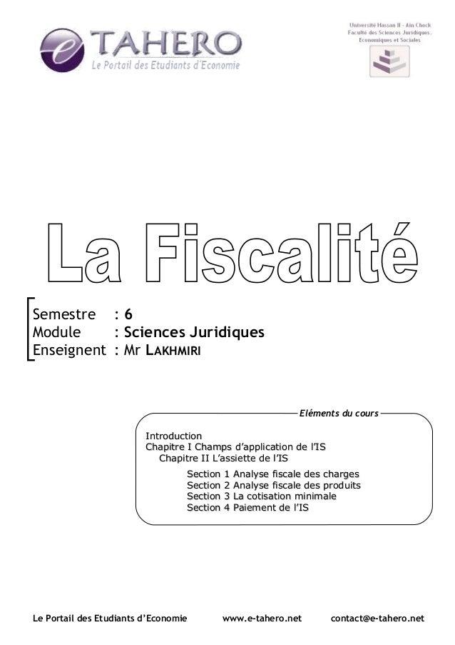 Semestre : 6 Module : Sciences Juridiques Enseignent : Mr LAKHMIRI Le Portail des Etudiants d'Economie www.e-tahero.net co...