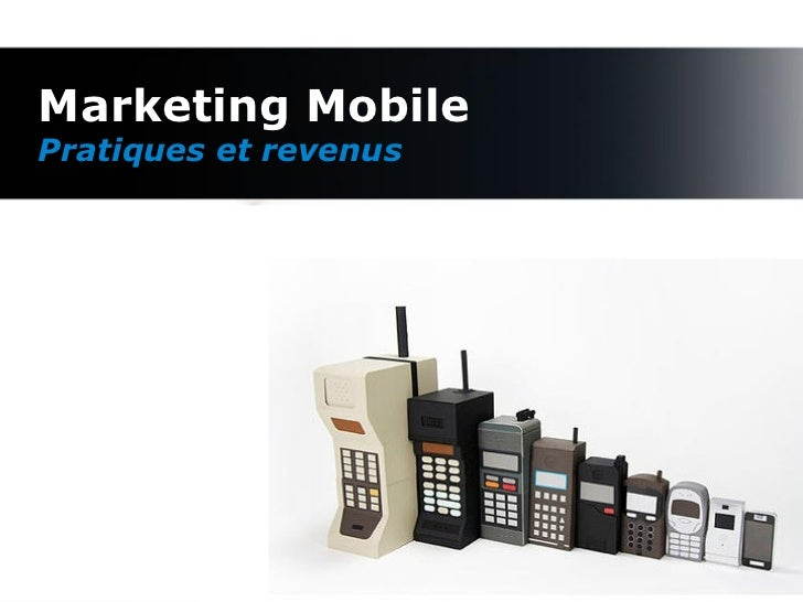 Marketing Mobile Pratiques et revenus