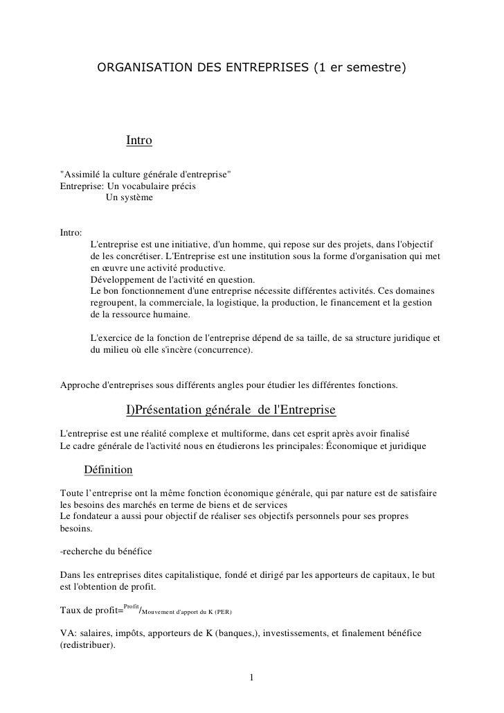 """ORGANISATION DES ENTREPRISES (1 er semestre)                   Intro""""Assimilé la culture générale dentreprise""""Entreprise: ..."""