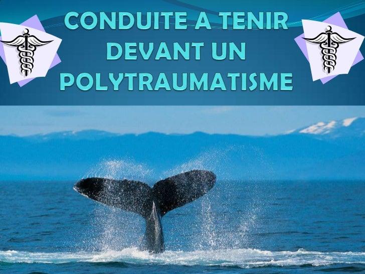 Définitions du poly traumatisme: Atteinte de plusieurs étages anatomiques où le  pronostic vital et / ou fonctionnel sont...