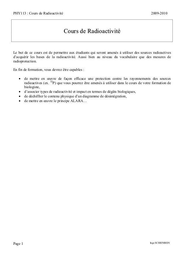 PHY113 : Cours de Radioactivité                                                              2009-2010                    ...