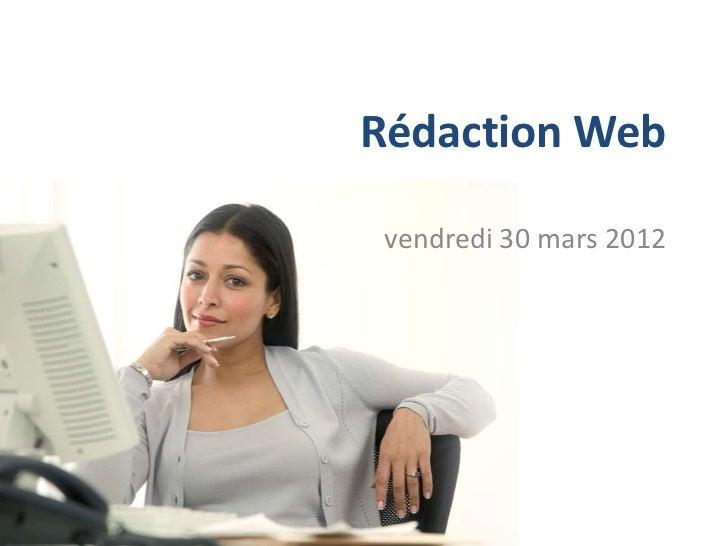 Rédaction Web vendredi 30 mars 2012