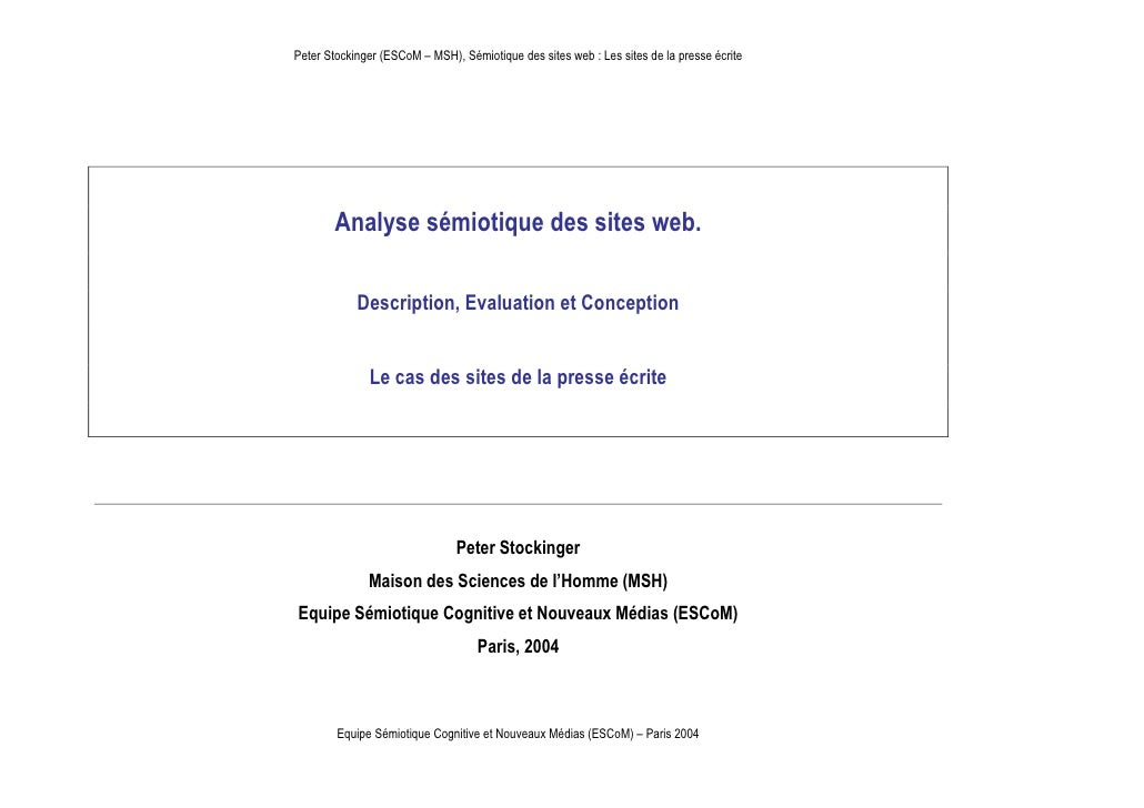 Peter Stockinger (ESCoM – MSH), Sémiotique des sites web : Les sites de la presse écrite        Analyse sémiotique des sit...