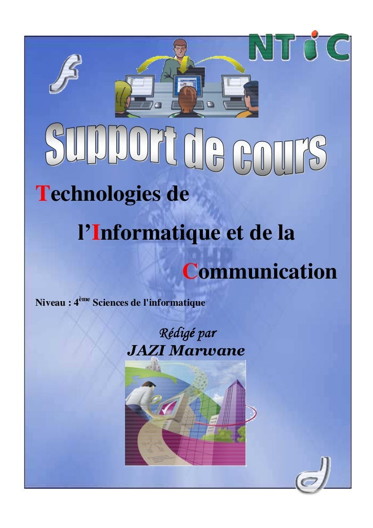 Technologies de         l'Informatique et de la                                  CommunicationNiveau : 4ème Sciences de li...