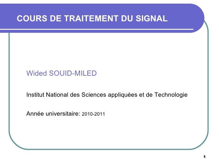 <ul><li>Wided SOUID-MILED </li></ul><ul><li>Institut National des Sciences appliquées et de Technologie </li></ul><ul><li>...