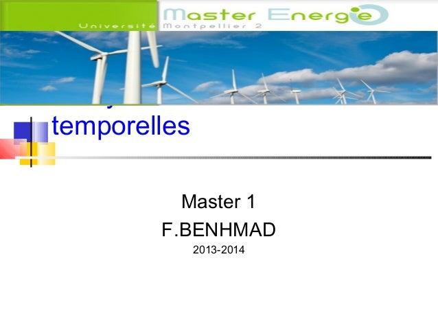 Analyse des séries temporelles Master 1 F.BENHMAD 2013-2014