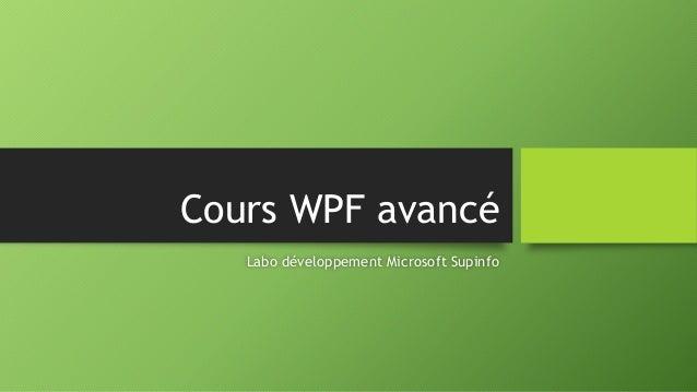 Cours WPF avancé Labo développement Microsoft Supinfo