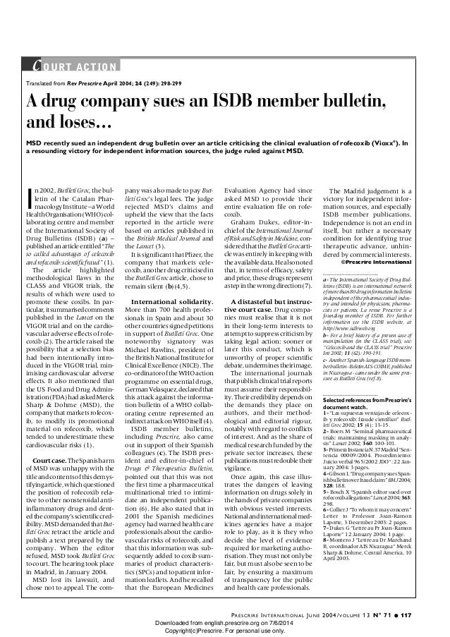 2004 Prescrire: a drug company (MSD) sues an ISDB member bulletin, and loses...