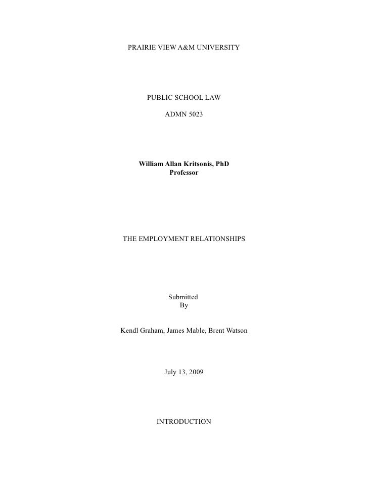 PRAIRIE VIEW A&M UNIVERSITY             PUBLIC SCHOOL LAW               ADMN 5023          William Allan Kritsonis, PhD   ...