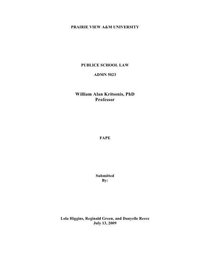 PRAIRIE VIEW A&M UNIVERSITY                PUBLICE SCHOOL LAW                    ADMN 5023           William Alan Kritsoni...