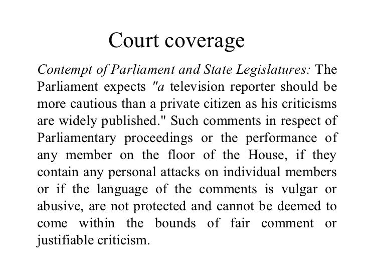 """Court coverageContempt of Parliament and State Legislatures: TheParliament expects """"a television reporter should bemore ca..."""