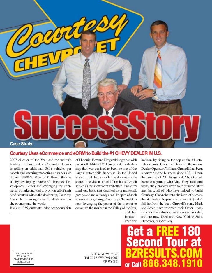 Case Study:  Courtesy Uses eCommerce and eCRM to Build the #1 CHEVY DEALER IN U.S. 2007 eDealer of the Year and the nation...