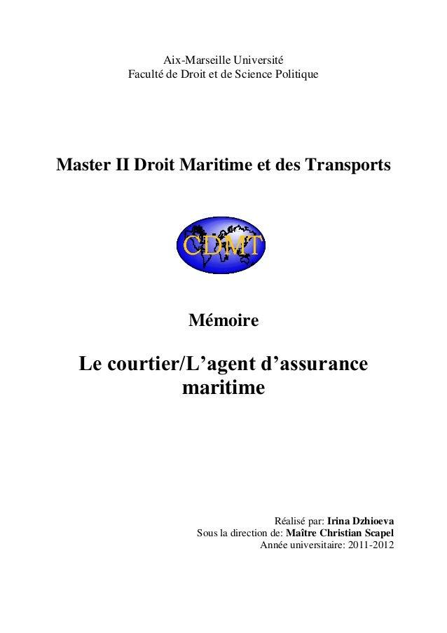 Aix-Marseille Université Faculté de Droit et de Science Politique Master II Droit Maritime et des Transports Mémoire Le co...