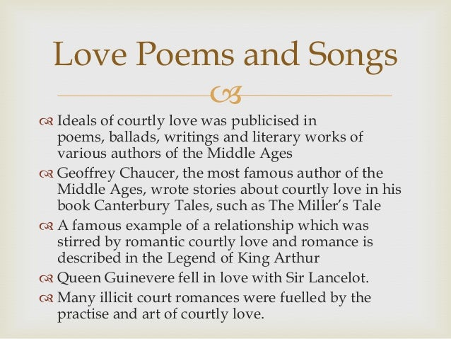 the theme of courtly love in the millers tale by chaucer A quarter of the tales in the canterbury tales parallel a tale in the decameron most story collections focused on a theme, usually a religious one chaucer, boccaccio, and the debate of love.