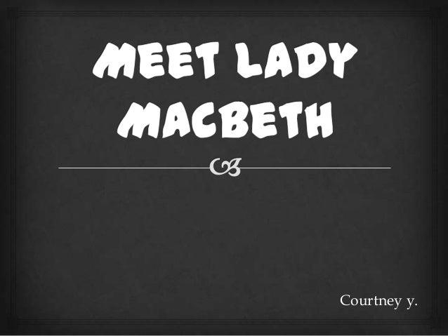 Courtney.ladymacbeth.powerpoint