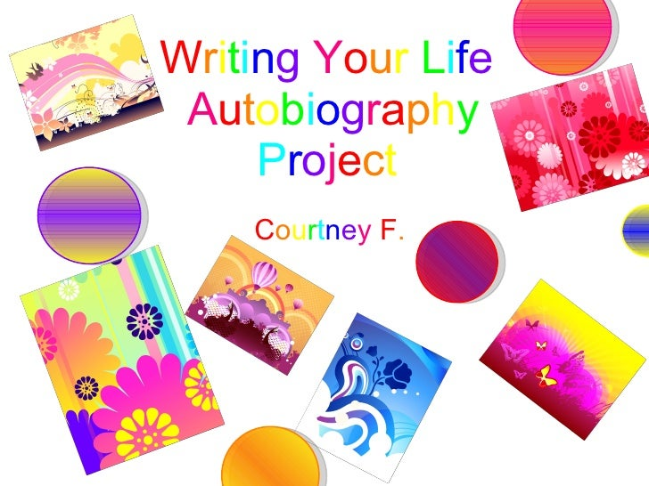 Courtney F. Writing Your Life