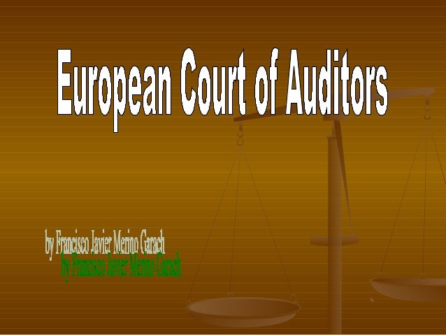    The Court of Auditors (ECA) is the fifth    institution of the European Union (EU). It was    established in 1975 in L...