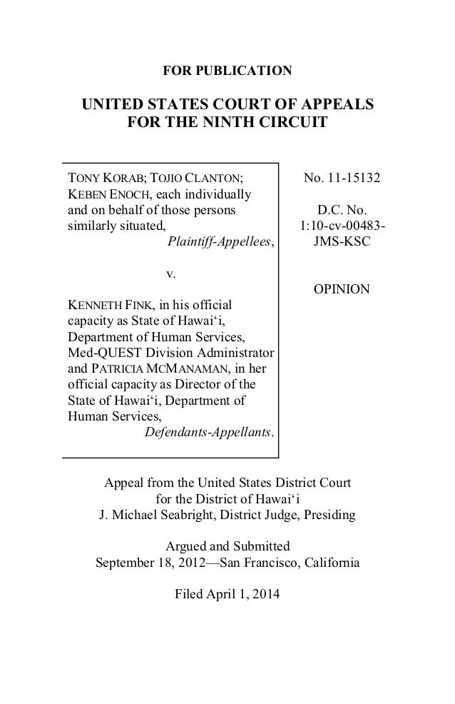 FOR PUBLICATION UNITED STATES COURT OF APPEALS FOR THE NINTH CIRCUIT TONY KORAB; TOJIO CLANTON; KEBEN ENOCH, each individu...
