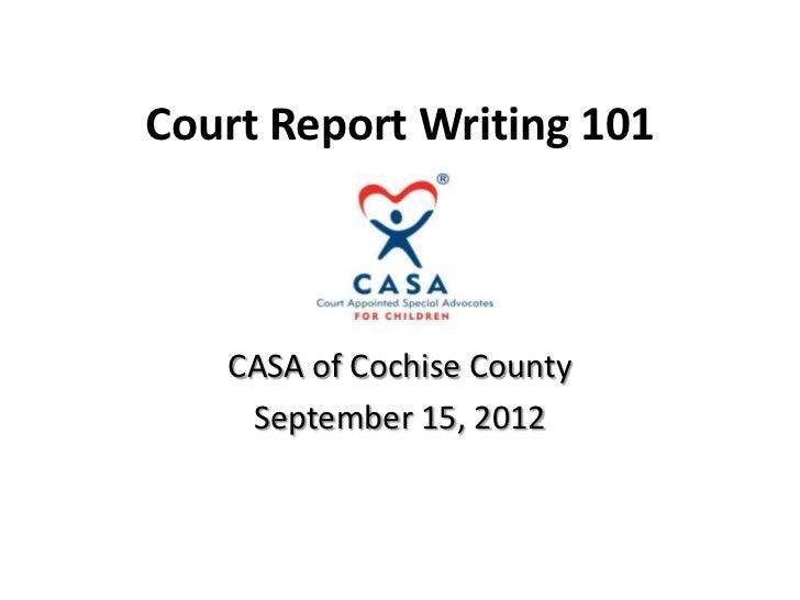 Court Report Writing 101