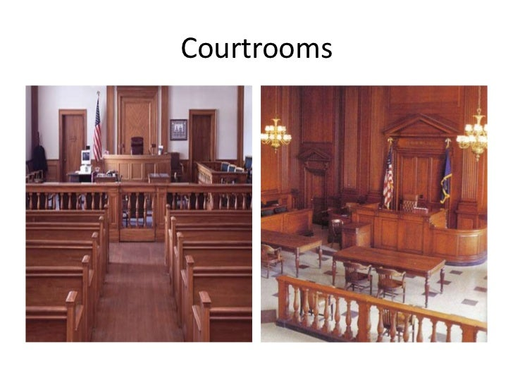 Courtrooms<br />