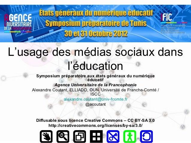 L'usage des médias sociaux dans          l'éducation      Symposium préparatoire aux états généraux du numérique          ...