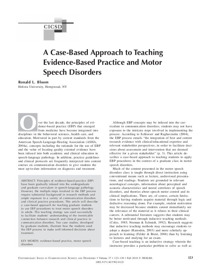 A Case-Based Approach to Teaching                   Evidence-Based Practice and Motor                   Speech DisordersRo...
