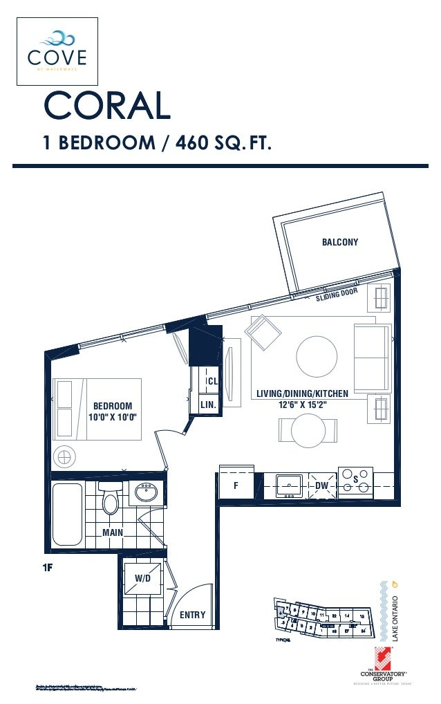 """CORAL 1 BEDROOM / 460 SQ.FT. TYPICAL LAKEONTARIO S F LIN. CL DW 1F MAIN BALCONY SLIDING DOOR LIVING/DINING/KITCHEN 12'6"""" X..."""