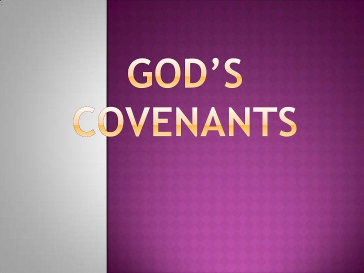 God's Covenants <br />
