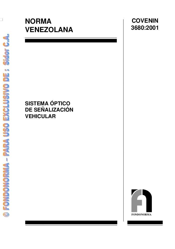 Covenin 3680 2001_sistema_optico_de_senalizacion_vehicular