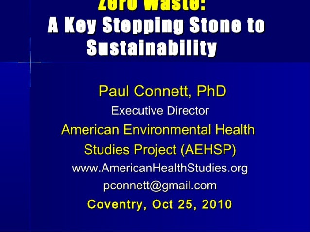 Zero Waste - and How to Achieve it: Presentation by Professor Paul Connett