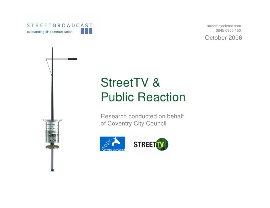 streetbroadcast.com outstanding @ communication                                        0845 0900 150                      ...