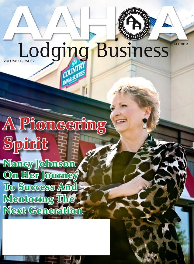 JULY 2012VOLUME 11, ISSUE 7A PioneeringSpiritNancy JohnsonOn Her JourneyTo Success AndMentoring TheNext Generation