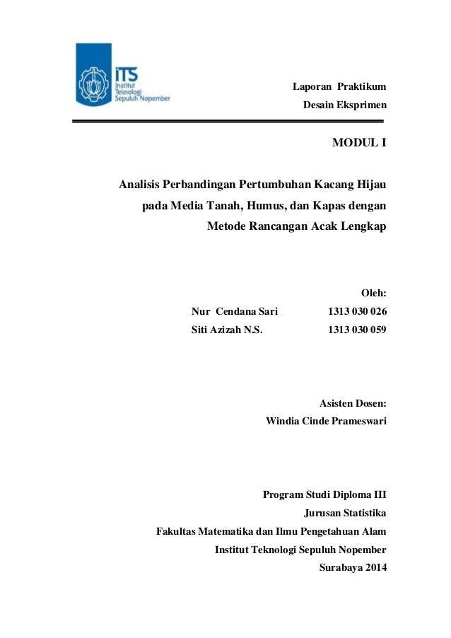 Laporan Praktikum Desain Eksprimen MODUL I Analisis Perbandingan Pertumbuhan Kacang Hijau pada Media Tanah, Humus, dan Kap...