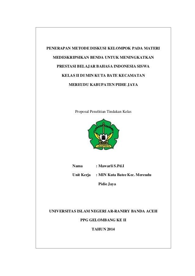 PENERAPAN METODE DISKUSI KELOMPOK PADA MATERI MEDESKRIPSIKAN BENDA UNTUK MENINGKATKAN PRESTASI BELAJAR BAHASA INDONESIA SI...