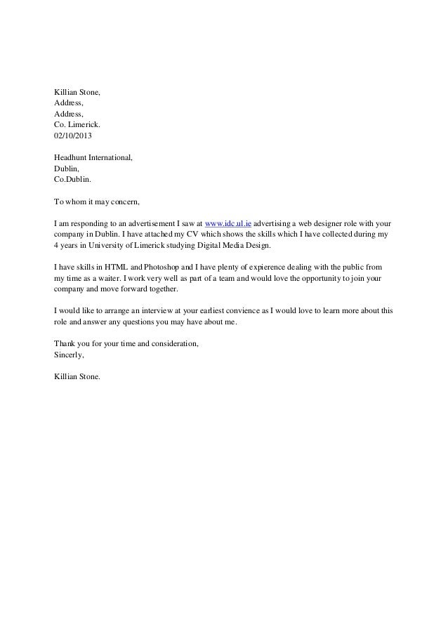 Killian Stone, Address, Address, Co. Limerick. 02/10/2013 Headhunt International, Dublin, Co.Dublin. To whom it may concer...