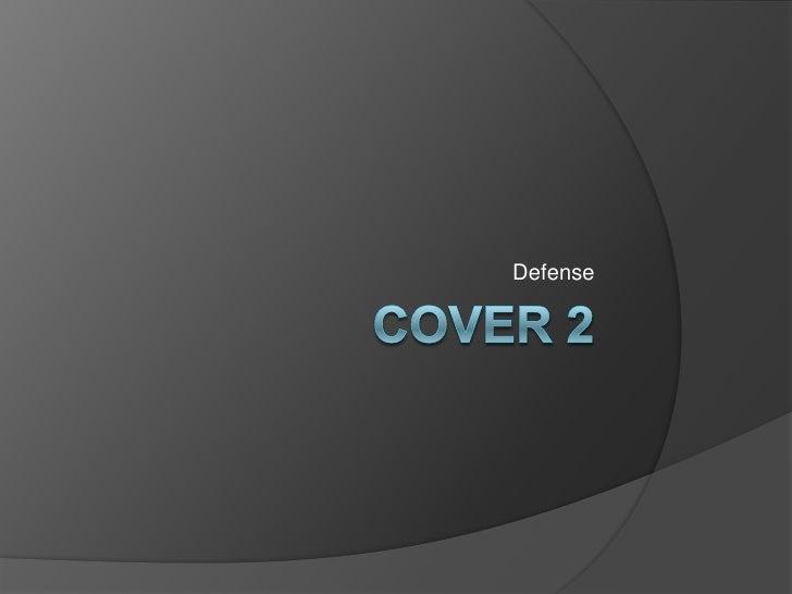 Cover 2 - Base Defense