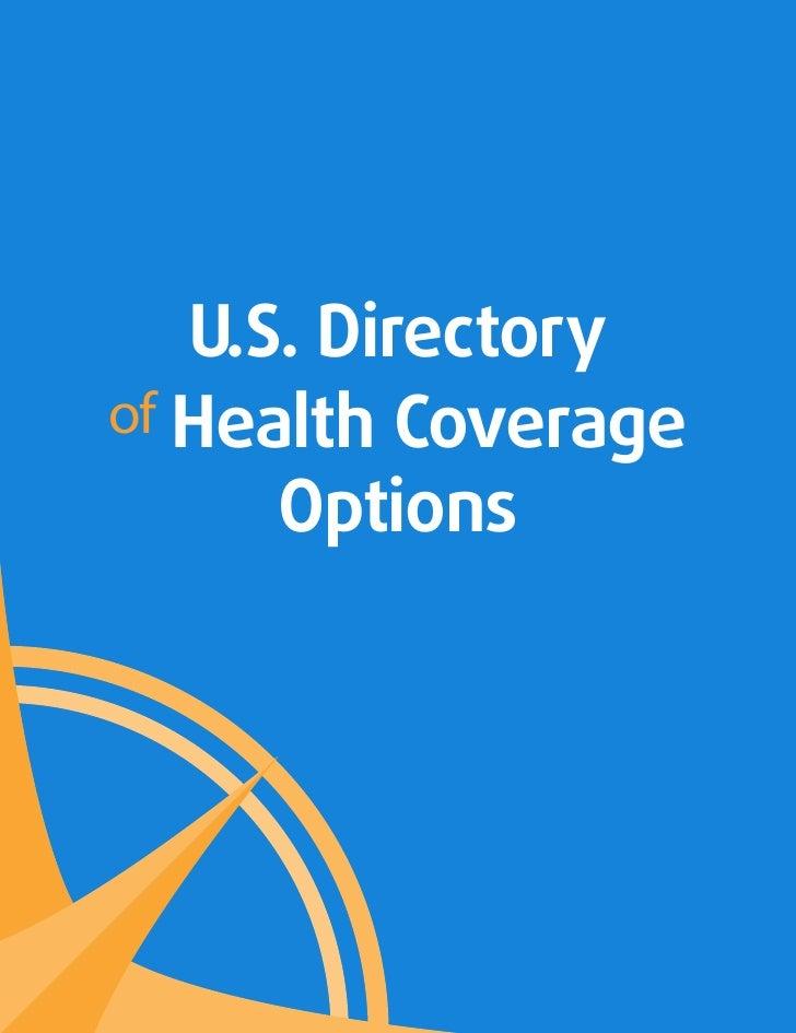 U.S. Directoryof Health Coverage      Options