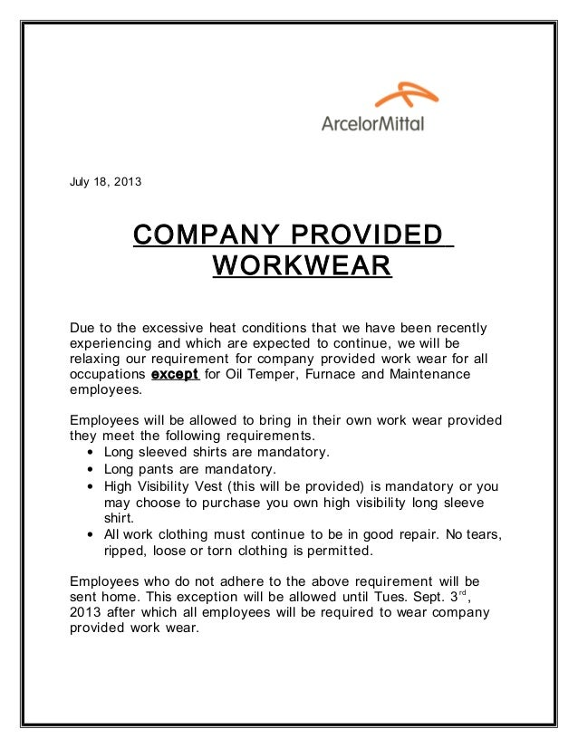 July 18, 2013 COMPANY PROVIDED WORKWEAR Due to the excessive heat conditions that we have been recently experiencing and w...