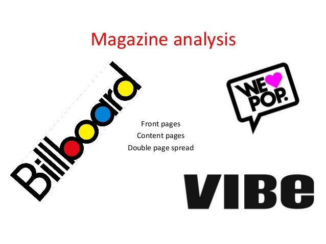 Magazine analysis  Front pages Content pages Double page spread