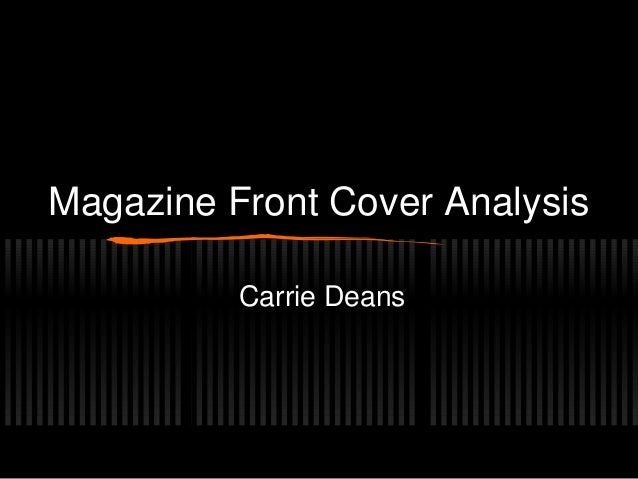 Magazine Front Cover AnalysisCarrie Deans