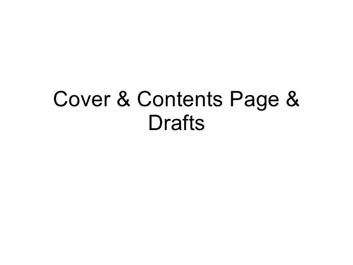 Cover & Contents Page & Drafts