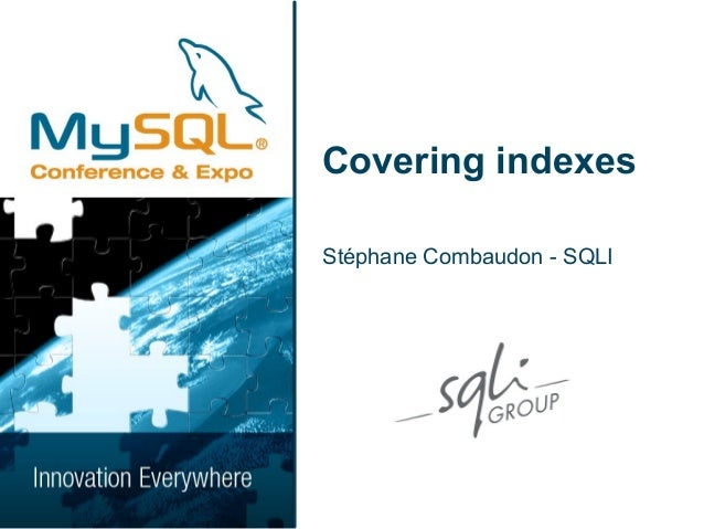 Covering indexesStéphane Combaudon - SQLI
