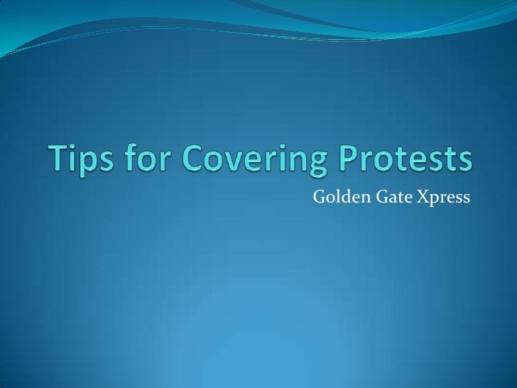 Covering protests