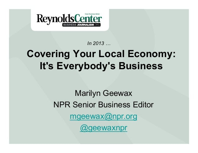 Covering Your Local Economy - Part I by Marilyn Geewax