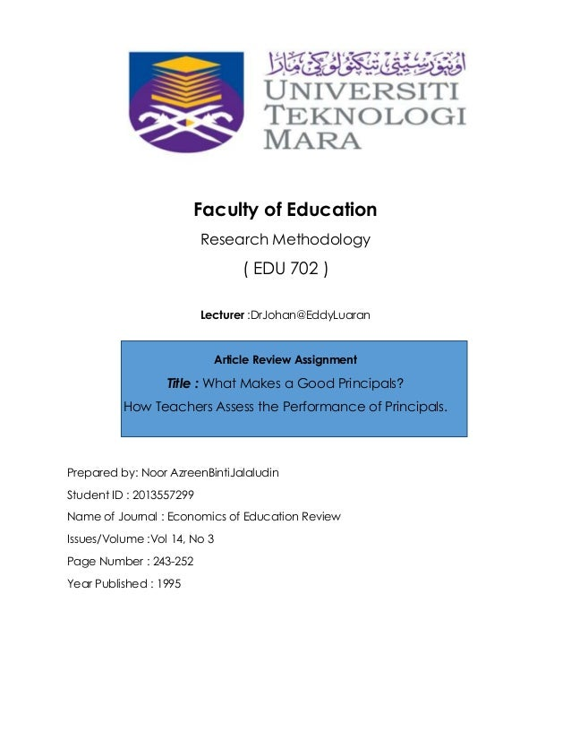 Faculty of Education Research Methodology ( EDU 702 ) Lecturer :DrJohan@EddyLuaran Article Review Assignment Title : What ...